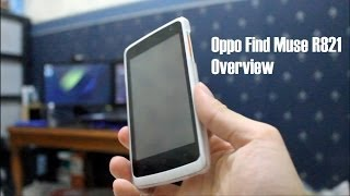 Oppo Find Muse R821 Overview