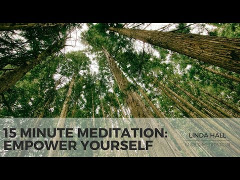15 Minute Meditation: Empower Yourself