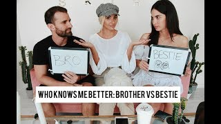 Who Knows Me Better: Brother Vs Bestie ☆