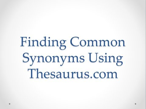 Finding Common Synonyms Using Thesaurus.com