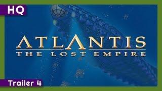 Atlantis: The Lost Empire (2001) Trailer 4