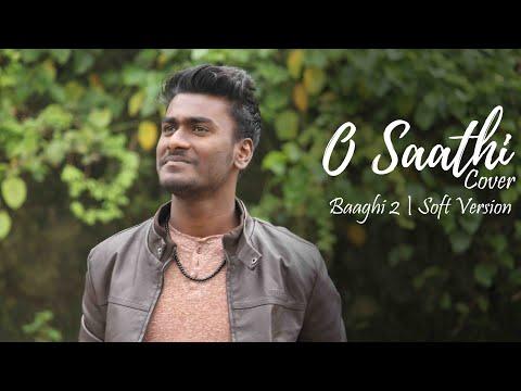 O Saathi (Cover) | Baaghi 2 | Tiger Shroff | Disha Patani | Aditya Suraj