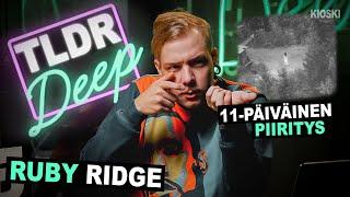 Ruby Ridgen piiritys - TLDRDEEP