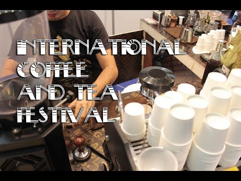 Day to Day: International Coffee & Tea Festival 2016