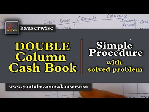 Double column cash book with solution  - Cash book tutorial :- by kauserwise
