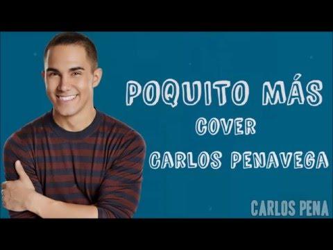 Carlos PenaVega   Poquito Más - (Lyrics - Letra Official)