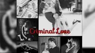 Criminal Love -Cap 01