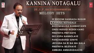 SPB Hit Songs || Kannina Notagalu || Dr. S P B Melody  Hits - Vol 2 || Kannada Audio Jukebox