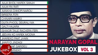 Narayan Gopal  | Nepali All Time Hit Songs | Jukebox Vol - 3