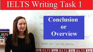 IELTS Writing Task 1: Conclusion or Overview