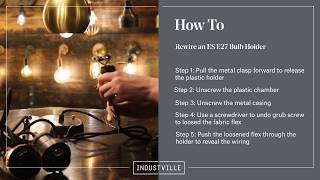 Industville: How to Rewire a ES E27 Bulb Holder of the Brooklyn range
