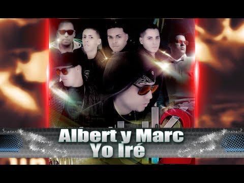 Albert Y Marc - Yo Iré