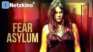 Fear Asylum (Horrorfilm, Thriller in voller Länge auf Deutsch anschauen, komplette Filme Deutsch)