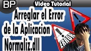 Tutorial-Como Solucionar el Error de la Aplicación de Normaliz.dll -Fácil y Rápido