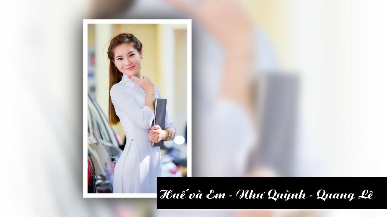 Huế và Em - Như Quỳnh - Quang Lê - Tình khúc xứ Huế