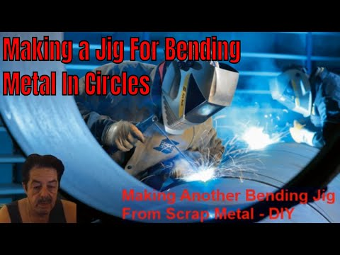 Welding - Making a Jig For Bending Metal Circles