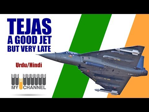 Indian Tejas   A Good Jet But late!   My Channel Video   Goher Ali Rizvi
