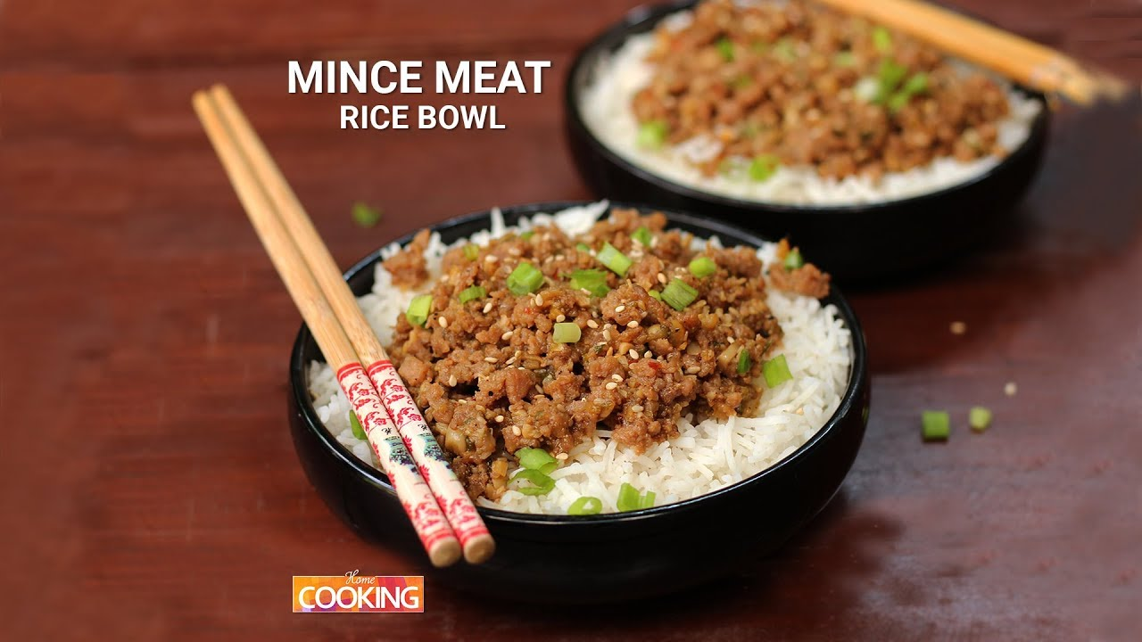 Mince Meat Rice Bowl Mince Mutton Recipes Home Cooking Youtube