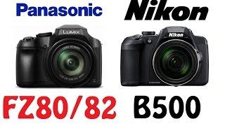 Panasonic DC-FZ80/FZ82 vs Nikon B700