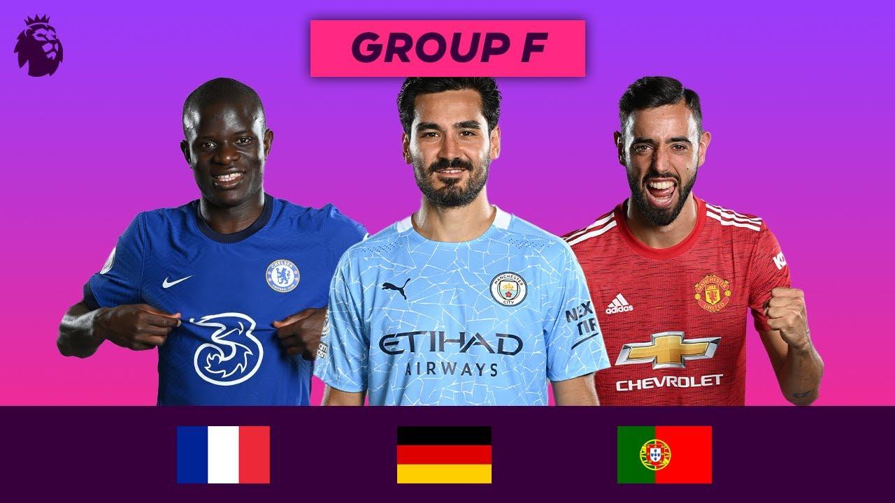 Premier League Stars at Euro 2020   Group F   Kanté, Gündoğan, Fernandes