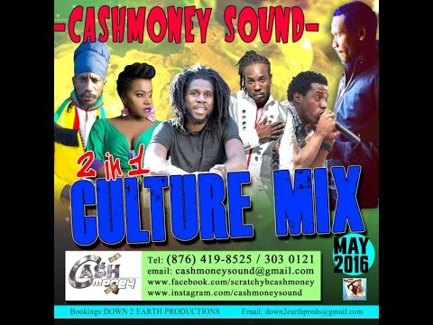 CASHMONEY SOUND - 2 IN 1 CULTURE MIX MAY 2016