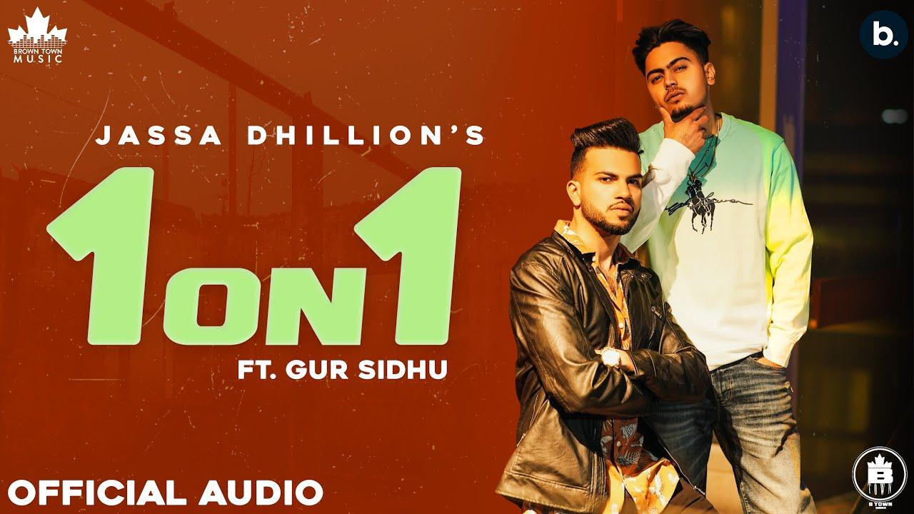 Download 1 ON 1 (Official Song) Jassa Dhillon | Gur Sidhu | New Punjabi Song 2021 | Punjabi Songs | Above All