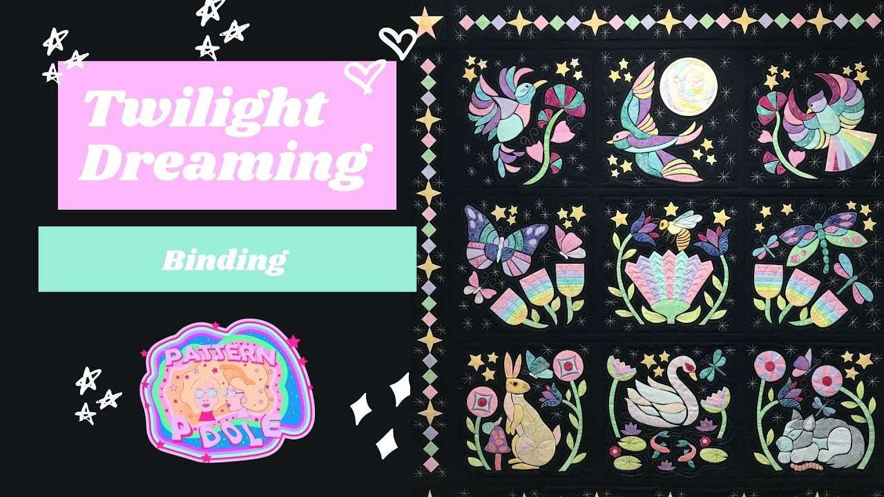Twilight Dreaming Binding Video
