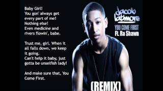 Jacob Latimore - You Come First (Remix) feat. Ra Shawn