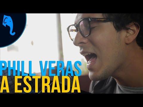 A estrada - Phill Veras | ELEFANTE SESSIONS