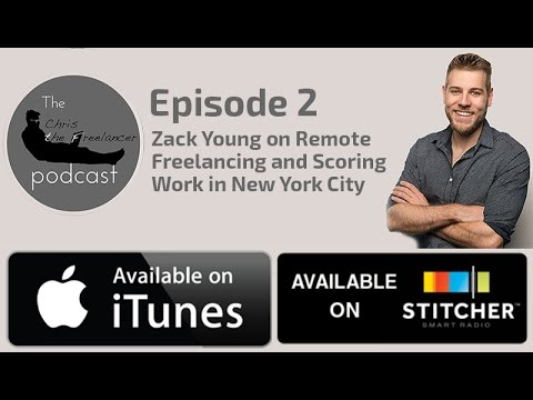 Zack Young on Remote Freelancing and Scoring Work in New York City - CTF EP02