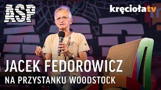 Jacek Fedorowicz na Pol'and'Rock 2018 - powtórka spotkania