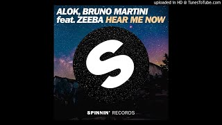 Alok Bruno Martini Ft Zeebra Hear Me Now Extended Mix Benz Edit