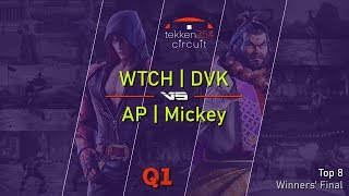 TEKKEN 254 Circuit (S4) | Winners' Final: WTCH | DVK (Jin) vs AP | Mickey (Ganryu)