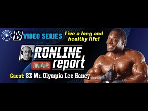 Download 8X Mr Olympia Lee Haney: Live a Long & Healthy Life  | The Ronline Report