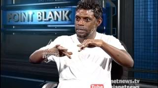 Actor Vinayakan Latest Interview Point Blank 13/03/17