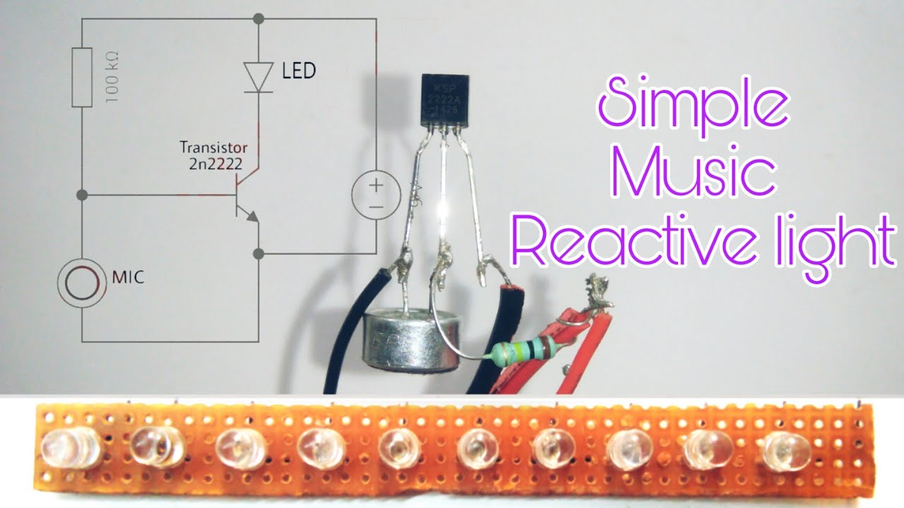 Music reactive led | using microphone | Music reactive led using 2n2222 transistor  YouTube
