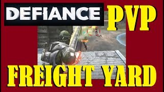 Defiance PvP Freight Yard - 07/15/2017