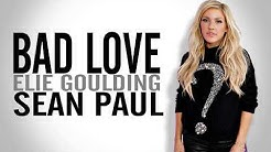 52c9219e6e7b Sean Paul - Bad Love  Lyrics  (ft. Ellie Goulding)