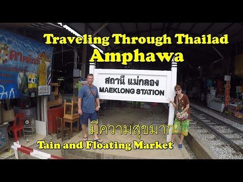 Famous Thailand Train Market and Floating Market Amphawa Thailand