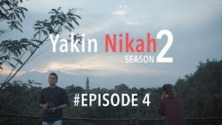 YAKIN NIKAH 2 - JBL Indonesia Web Series #Episode 4