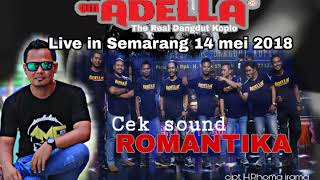 "Download Lagu Cek sound ADELLA live Semarang "" romantika "" mp3"