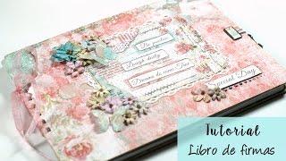 Tutorial libro de firmas romántico