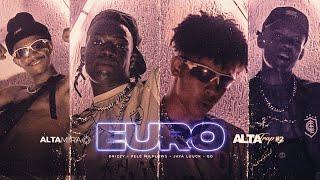 AltaTrap #2 💶 Euro - Drizzy   PeléMilflows   Jaya Luuck   GD (Prod. Mineirin)