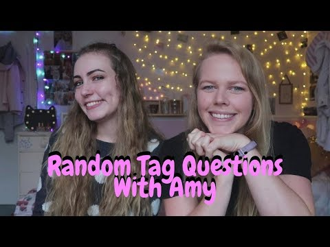 Random Tag Questions With Amy