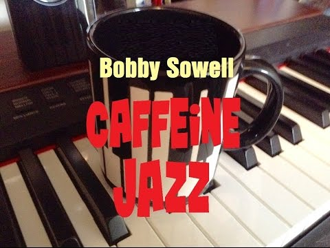 Bobby Sowell - Downtown Java