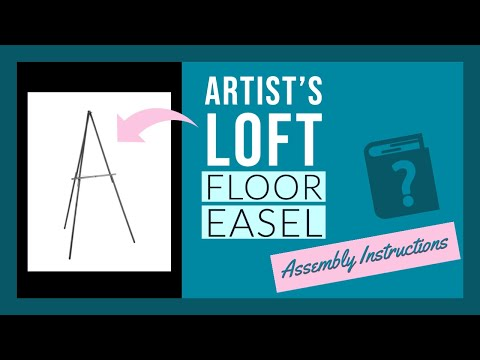 Artists Loft Floor Easel Assembly Instructions Youtube