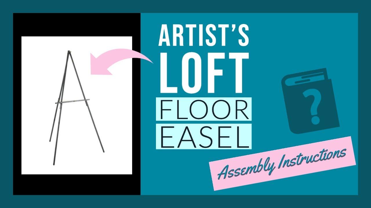 Artists Loft Floor Easel Assembly Instructions