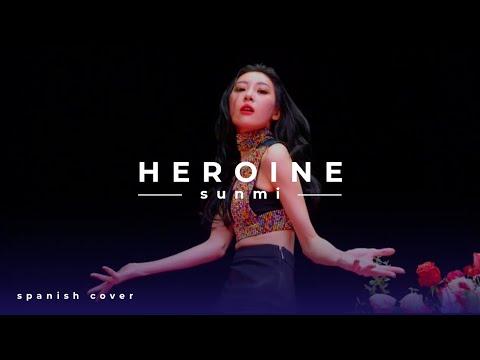 Sunmi || Heroine || Spanish cover by Ana González