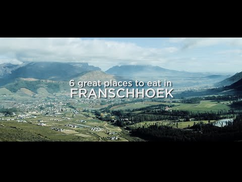 6 great places to eat in Franschhoek