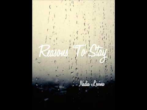 Nadia Levina - Reasons To Stay (original song)